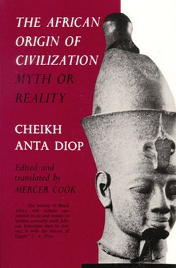 9780882080222: The African Origin of Civilization:Myth or Reality: Myth or Reality