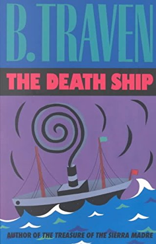 9780882080338: [(The Death Ship: The Story of an American Sailor)] [Author: B. Traven] published on (September, 1991)