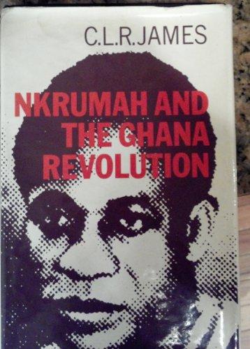 9780882080772: Nkrumah and the Ghana Revolution