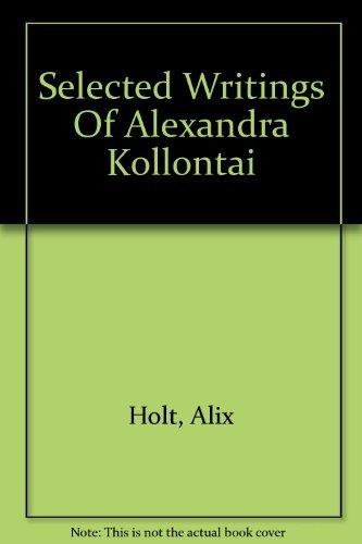 9780882080925: Selected Writings Of Alexandra Kollontai