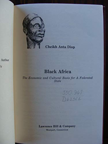 9780882080956: Black Africa: Economic and Cultural Basis for a Federated State