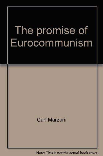 THE PROMISE OF EUROCOMMUNISM