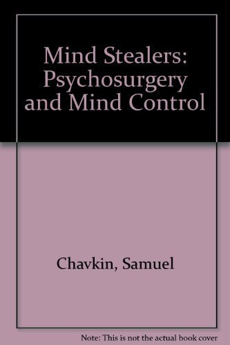9780882081199: Mind Stealers: Psychosurgery and Mind Control
