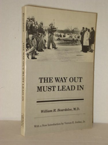 The Way Out Must Lead in: Life Histories in the Civil Rights Movement: Beardslee, William R.