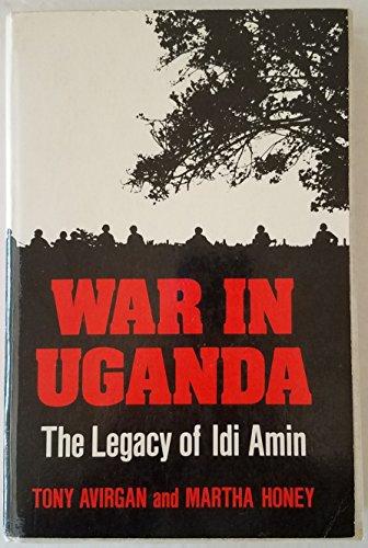 9780882081366: War in Uganda: The Legacy of Idi Amin