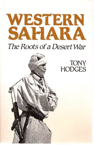 9780882081526: Western Sahara: The Roots of a Desert War