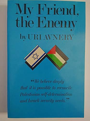9780882082134: My Friend, the Enemy