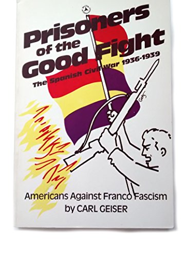 9780882082172: Prisoners of the Good Fight