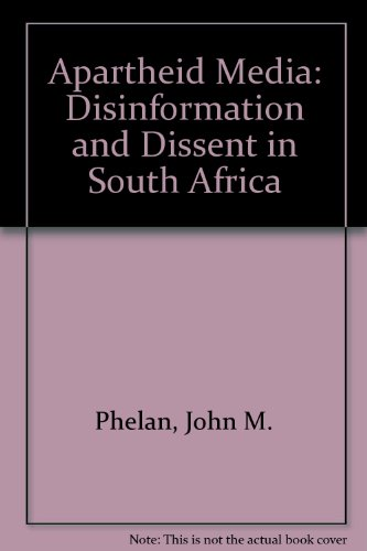 9780882082448: Apartheid Media: Disinformation and Dissent in South Africa