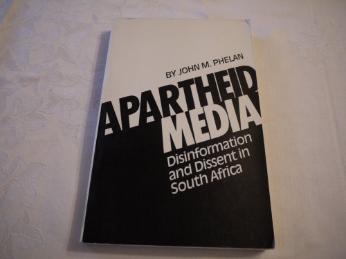 9780882082455: Apartheid Media: Disinformation and Dissent in South Africa