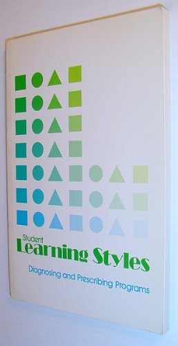 9780882101033: Student Learning Styles: Diagnosing and Prescribing