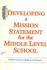 9780882102047: Developing a Mission Statement for the Middle Level School