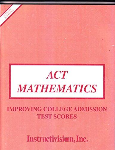 Improving college admission test scores: ACT mathematics: Comras, Jay