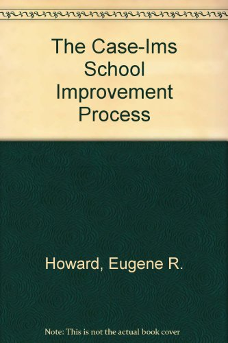 9780882102535: The Case-Ims School Improvement Process