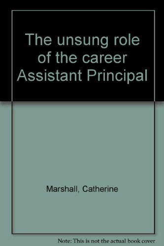 The Unsung Role of the Career Assistant Principal: Marshall, Catherine
