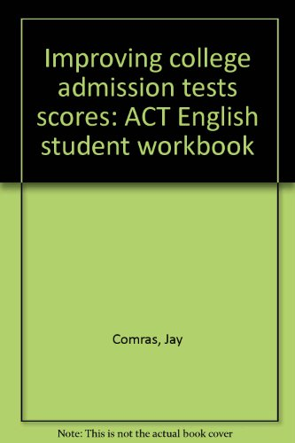 Improving college admission tests scores: ACT English: Comras, Jay