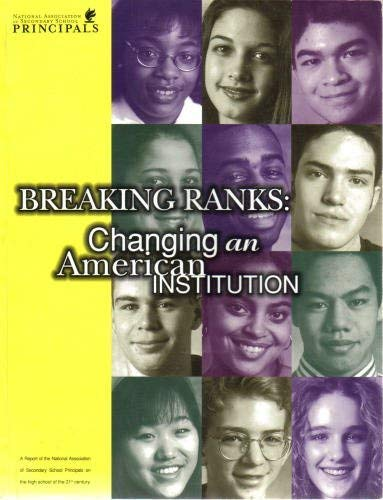 9780882103105: Breaking ranks: Changing an American institution : a report of the National Association of Secondary School Principals in partnership with the ... on the high school of the 21st century