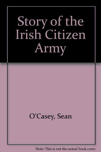 9780882110004: Story of the Irish Citizen Army