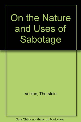 9780882110097: On the Nature and Uses of Sabotage