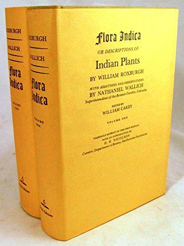 Flora Indica: Or, Descriptions of Indian Plants: Roxburgh, William
