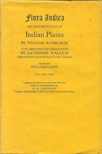 Flora Indica: or Descriptions of Indian Plants.: William Roxburgh, Nathaniel