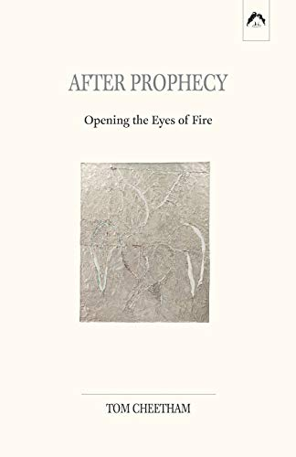9780882140780: After Prophecy: Opening the Eyes of Fire