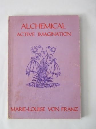 Alchemical Active Imagination (Seminar Series (Spring Publications, Inc.), 14.)