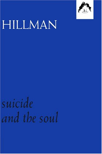 9780882142081: Suicide and the Soul (Dunquin)