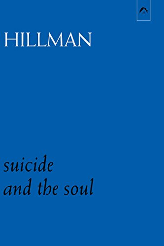 Suicide and the Soul (Dunquin) (0882142275) by James Hillman