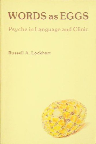 words as eggs psyche in language and clinic