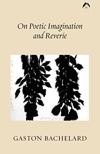 9780882143316: On Poetic Imagination and Reverie