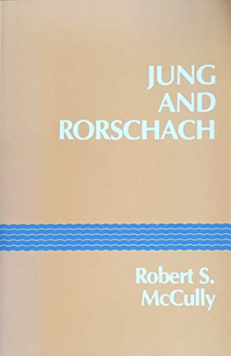 9780882143323: Jung and Rorschach: A Study in the Archetype of Perception