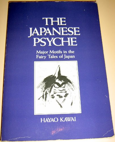 9780882143361: The Japanese Psyche: Major Motifs in the Fairy Tales of Japan