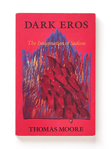 9780882143439: Dark Eros: The Imagination of Sadism