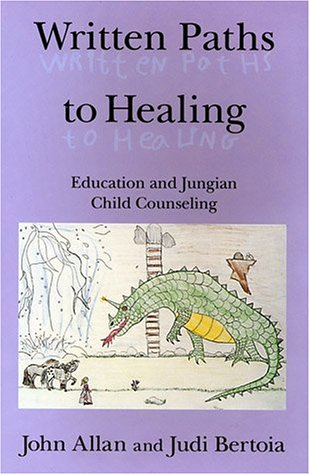9780882143507: Written Paths to Healing: Education and Jungian Child Counseling