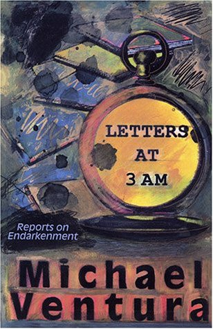 9780882143613: Letters at 3AM: Reports on Endarkenment