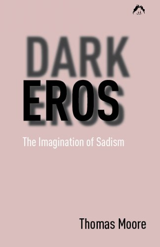9780882143651: Dark Eros: The Imagination of Sadism