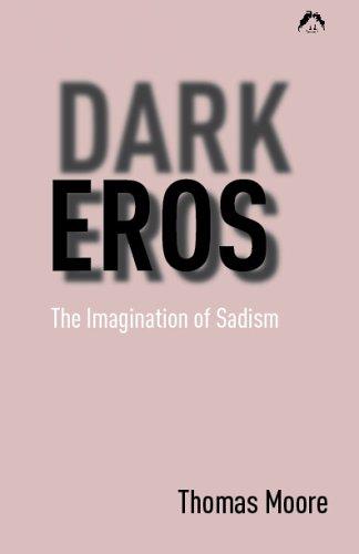 9780882143651: Dark Eros: The Imagination of Sadism