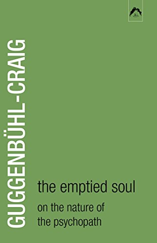 9780882143712: The Emptied Soul: On the Nature of the Psychopath (Classics in Archetypal Psychology)