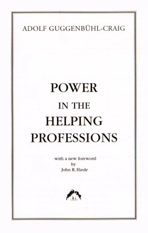 9780882143798: Power in the Helping Professions (Classics in Archetypal Psychology)