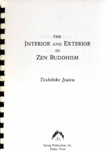 9780882144016: The Interior and Exterior in Zen Buddhism (Eranos lectures)