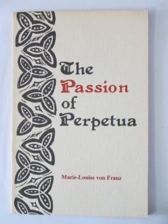 9780882145020: The Passion of Perpetua (Jungian Classics Series #3)