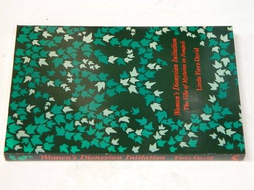 9780882145105: Women's Dionysian Initiation: The Villa of Mysteries in Pompeii (Jungian Classics)