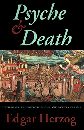 9780882145150: Psyche and Death: Death-Demons in Folklore, Myths, and Modern Dreams