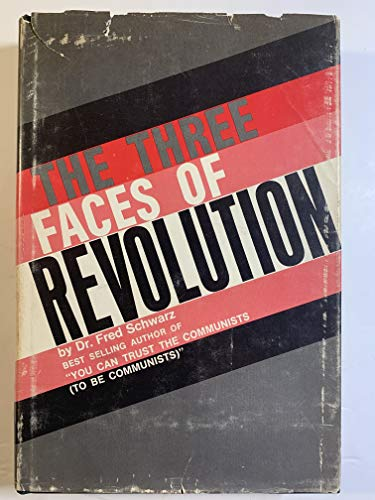 THREE FACES OF REVOLUTION, THE.