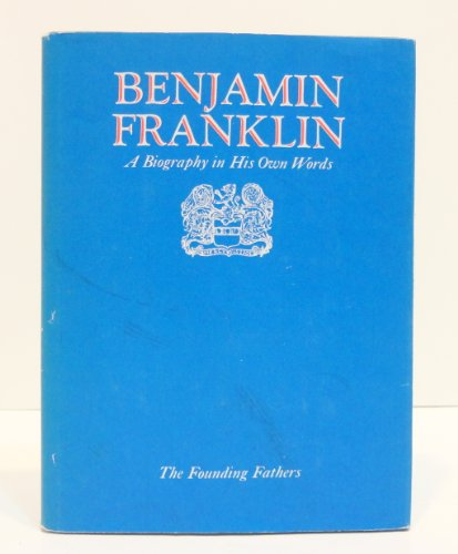 Founding Fathers Benjamin Franklin Volume 2: Benjamin Franklin