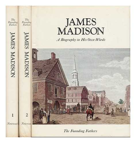 9780882250489: James Madison,: A biography in his own words (The Founding Fathers)