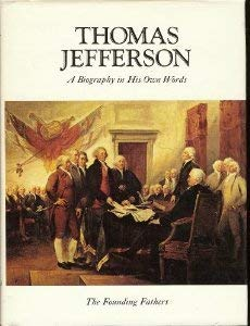 9780882250519: Thomas Jefferson: A Biography in His Own Words (Volume I)