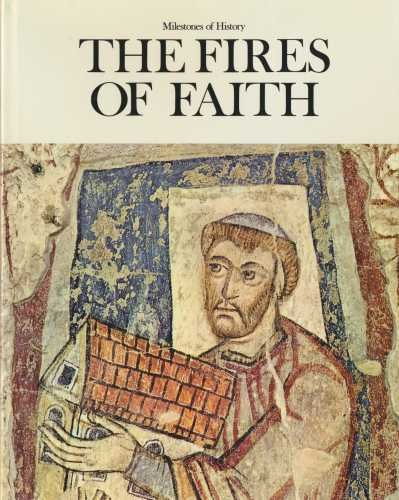 9780882250601: The Fires of Faith (Milestones of History ; 2)