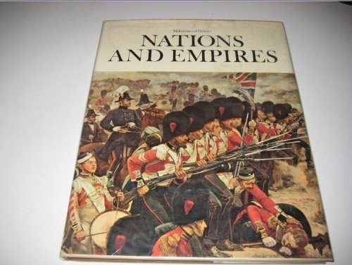 9780882250748: Nations and Empires (Milestones of History, New Series, 9.)